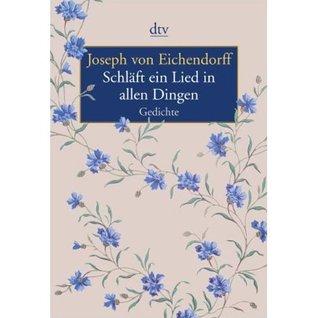 Schläft Ein Lied In Allen Dingen Gedichte By Joseph Von
