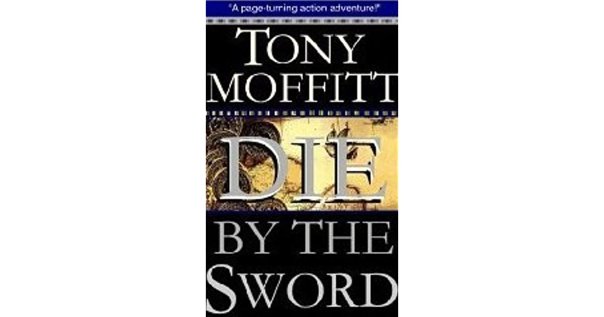 Tony Greenstein Blog: Die By The Sword By Tony Moffitt
