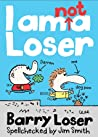 I Am Not A Loser