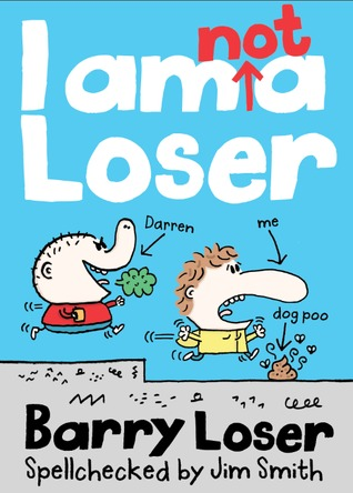 I Am Not A Loser Barry Loser 1 By Jim Smith