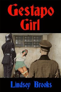 Gestapo Girl by Lindsey Brooks