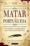 Matar à Portuguesa