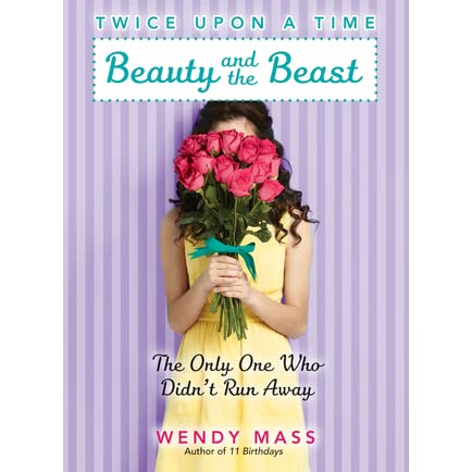 Beauty and the beast the only one who didnt run away by wendy mass fandeluxe Choice Image