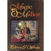 Magic & Malice (Mairelon, #1-2)