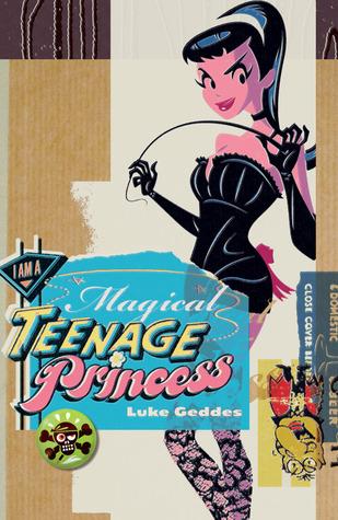 I Am a Magical Teenage Princess