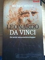 Leonardo Da Vinci: De eerste natuurwetenschapper