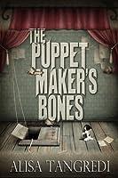 The Puppet Maker's Bones (Death's Order, #1)