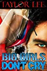 Big Girls Don't Cry (Blonde Barracuda, #1)