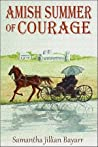 Amish Summer of Courage (Amish Daughters #6)