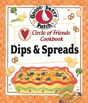 Circle of Friends Cookbook: Dips & Spreads