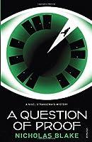 A Question of Proof (Nigel Strangeways, #1)