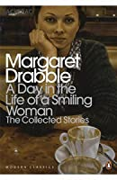 A Day in the Life of a Smiling Woman: The Collected Stories