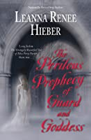 The Perilous Prophecy of Guard and Goddess (Strangely Beautiful, #3)