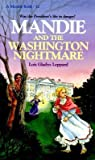 Mandie and the Washington Nightmare (Mandie, #12)