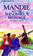 Mandie and the Windmills Message