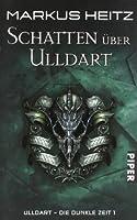 Schatten über Ulldart (Ulldart - Die Dunkle Zeit, #1)