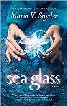 Sea Glass (Glass, #2) - Maria V. Snyder