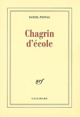 Chagrin d'école by Daniel Pennac