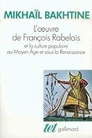 L'Œuvre de François Rabelais et la culture populaire au Moyen-Âge