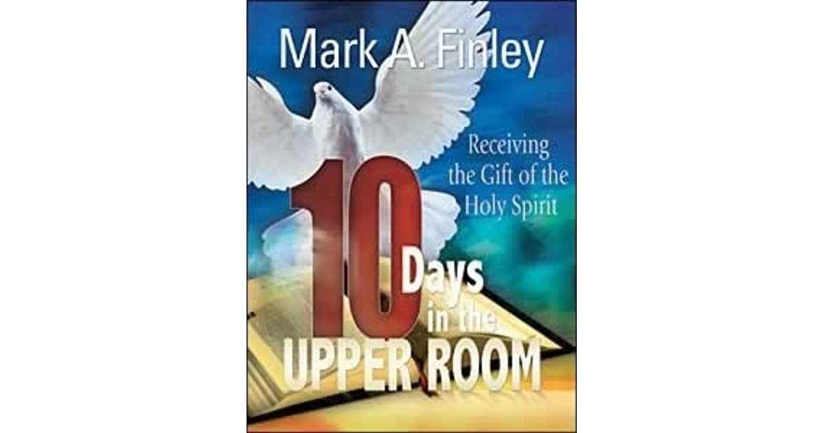 10 days in the upper room by mark a finley fandeluxe Image collections