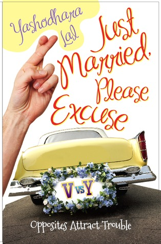 Just Married, Please Excuse