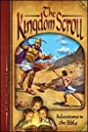 The Kingdom Scroll (Adventures in the Bible, #3)
