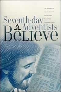 Seventh Day Adventists Believe By General Conference Of Seventh Day Adventists