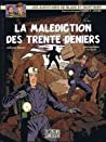La Malédiction des trente deniers - 2 (Blake et Mortimer, #20)