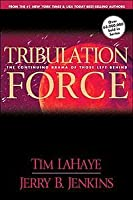 Tribulation Force: The Continuing Drama of Those Left Behind (Left Behind Series Book 2)