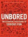 Unbored by Joshua Glenn