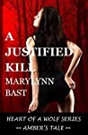 A Justified Kill (Heart of a Wolf, #0.5)