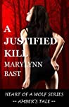 A Justified Kill by MaryLynn Bast