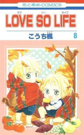 Love so Life, Vol. 8 by Kaede Kouchi