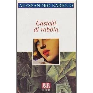 Alessandro Baricco Castelli Di Rabbia Pdf