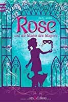 Rose and the Magician\'s Mask (Rose, #3) by Holly Webb
