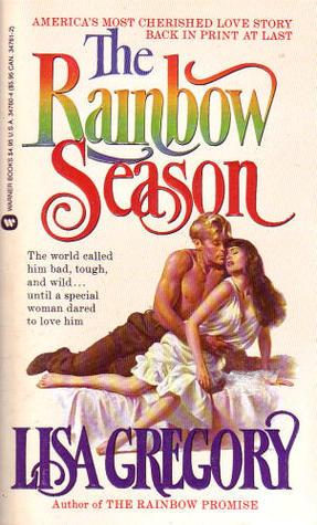 The Rainbow Season (Turner's Rainbows Saga, #1)