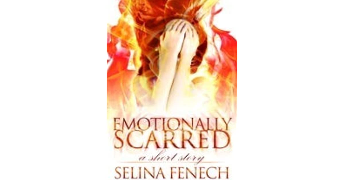 Emotionally Scarred (Empath Chronicles, #0 5) by Selina Fenech