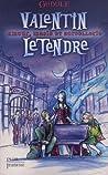 Amour, magie et sorcellerie (Valentin Letendre, #1)