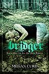 Bridger (Bridger, #1)