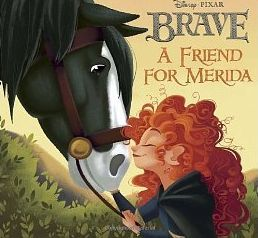 A Friend for Merida by Irene Trimble
