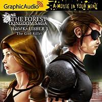 Hawk & Fisher 3: The God Killer (Hawk & Fisher, #3)