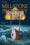 The Millstone Prophecy (Dax McGowan #1)