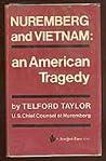 Nuremberg And Vietnam: An American Tragedy