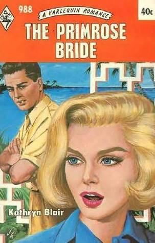 The Primrose Bride by Kathryn Blair