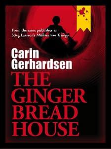 The Gingerbread House (Hammarbyserien, #1)