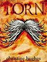 Torn by Christine  Hughes