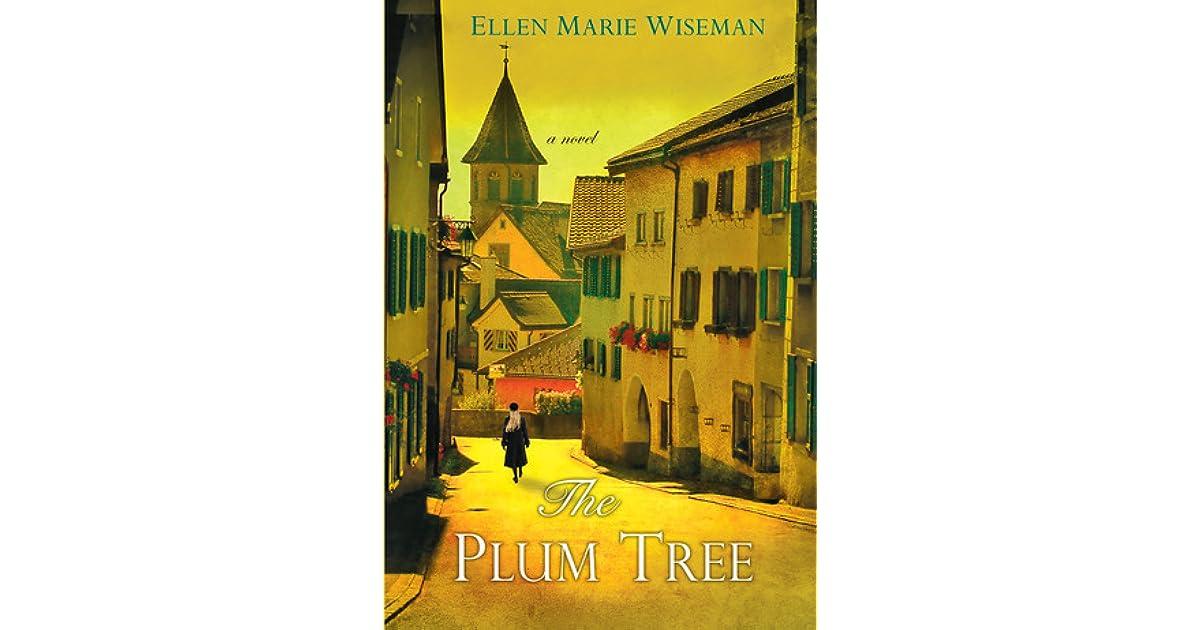 Read The Plum Tree By Ellen Marie Wiseman