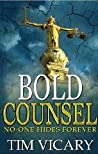 Bold Counsel (The Trials of Sarah Newby, #3)