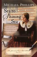 Sea to Shining Sea (The Journals of Corrie Belle Hollister, #5)