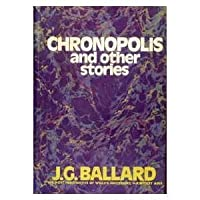 Chronopolis and Other Stories